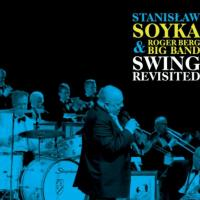 kwietniowy-swing-stanislaw-soyka-roger-berg-big-band-swing-revisited