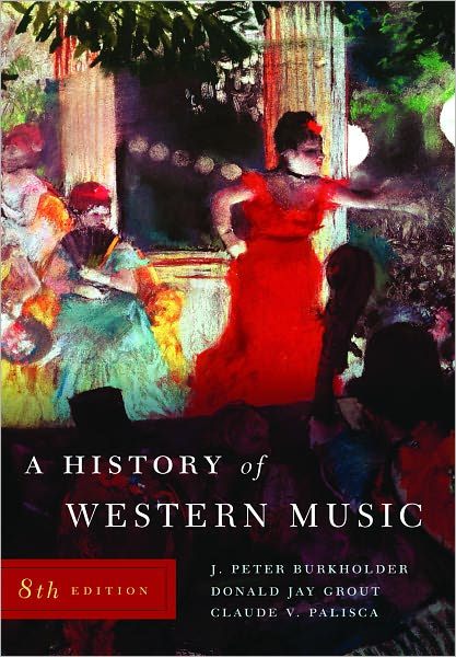 History of Western Music / Edition 8